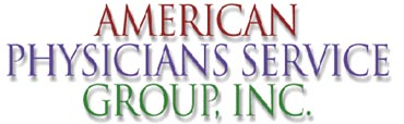 AMERICAN PHYSICIANS SERVICE GROUP INC.